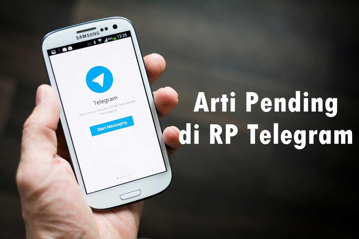 Arti Pending di RP Telegram
