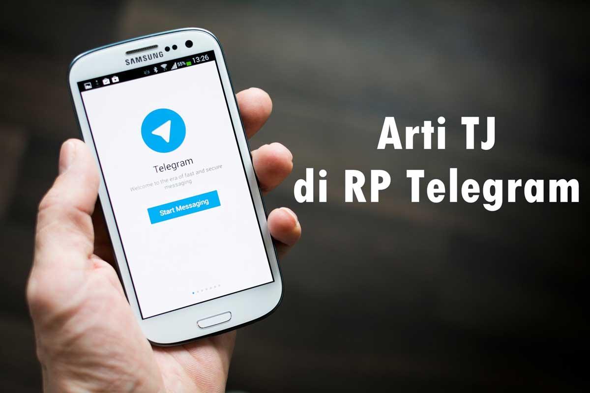 Arti TJ di RP Telegram