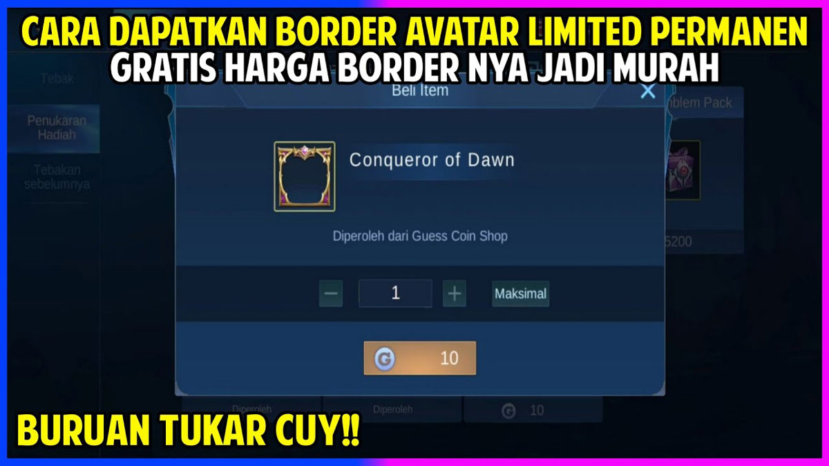 Border Conqueror of Dawn Mobile Legends