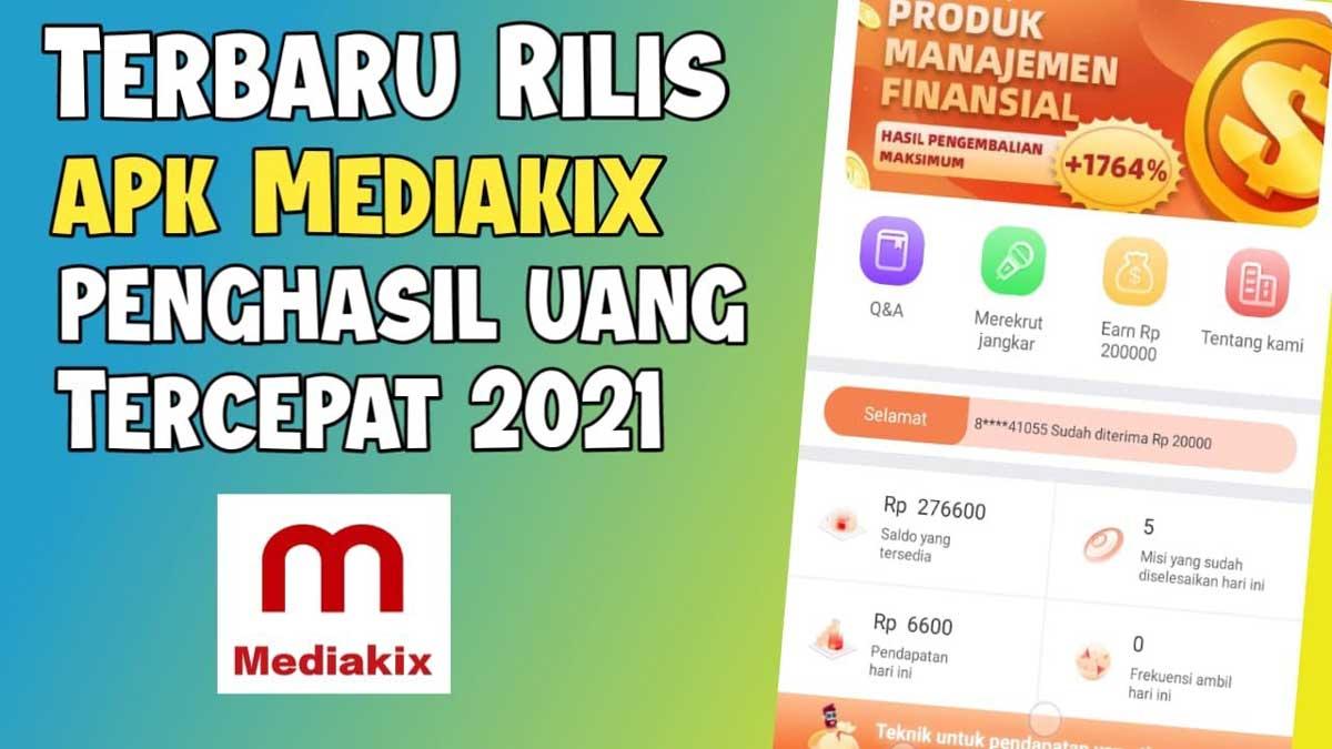 Aplikasi Mediakix Apk Penghasil Uang Aman Atau Penipuan Tekno Dila