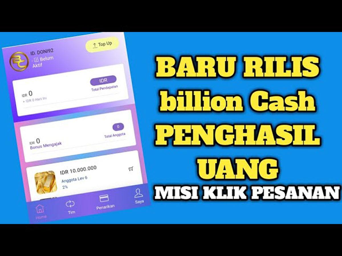 Aplikasi Billion Cash Penghasil Uang Asli atau Penipuan ...