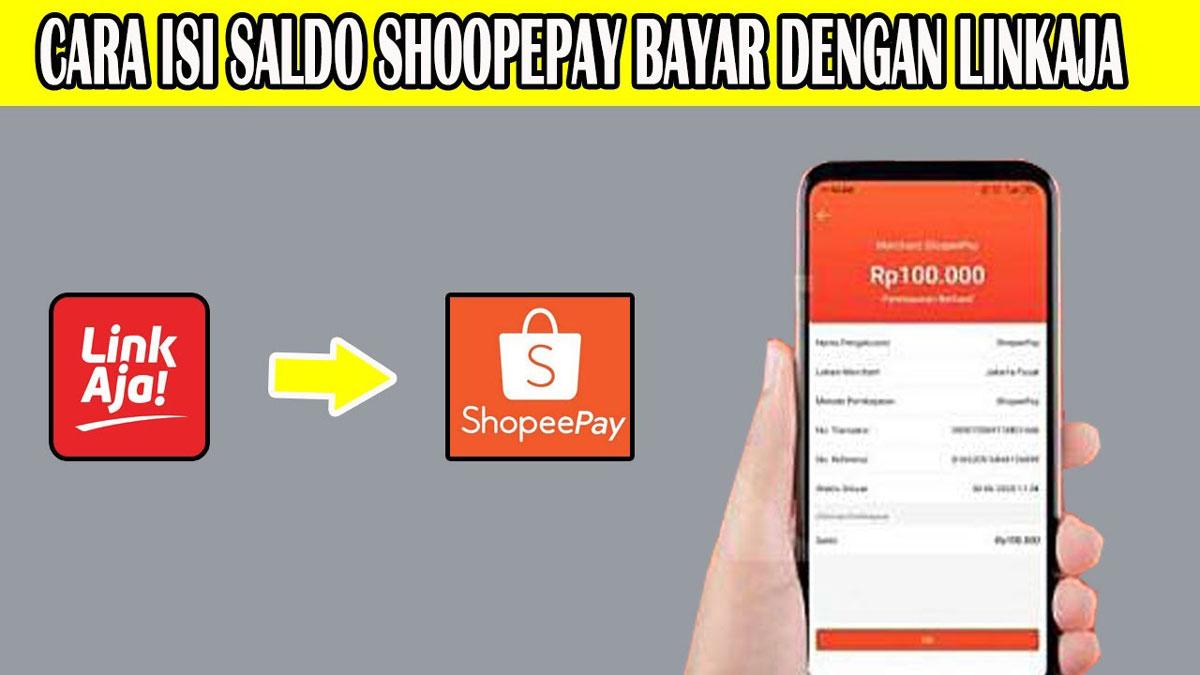 Mengisi Saldo Shopeepay Dengan LinkAja