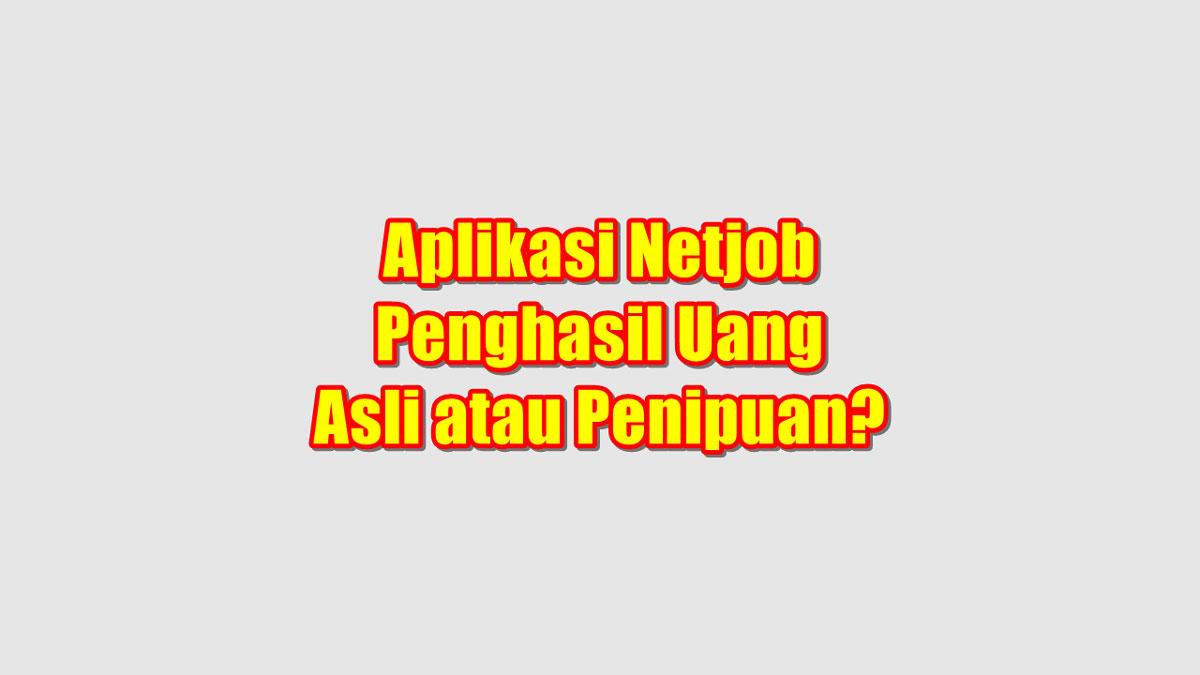 Netjob Penghasil Uang