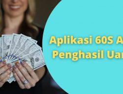 Aplikasi 60s Penghasil Uang Asli atau Penipuan?