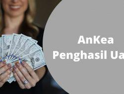 Aplikasi Ankea Penghasil Uang Asli atau Penipuan?