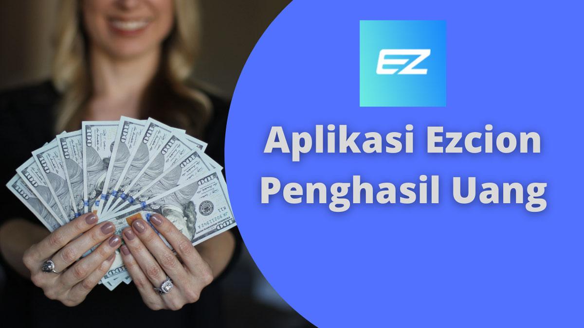 Ezcion Penghasil Uang