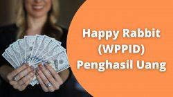 Happy Rabbit (WPPID) Penghasil Uang