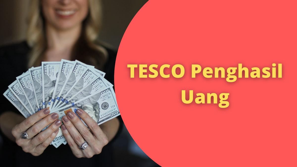 Tesco Penghasil Uang