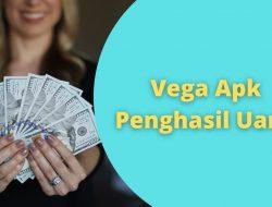Aplikasi Vega Apk Penghasil Uang Asli atau Penipuan?