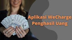 WeCharge Penghasil Uang