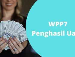 Aplikasi WPP7 Penghasil Uang Asli atau Penipuan?
