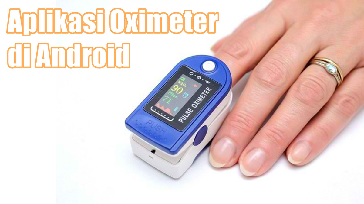 Aplikasi Oximeter di Android