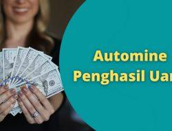 Aplikasi Automine Penghasil Uang Asli atau Penipuan?