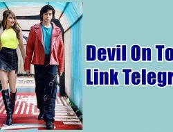 Link Nonton Devil On Top Telegram Ternyata Disini