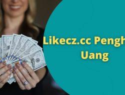 Aplikasi Likecz.cc Penghasil Uang Asli atau Scam?
