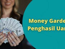 Aplikasi Money Garden Penghasil Uang Asli atau Penipuan?