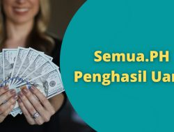 Aplikask Semua.PH Penghasil Uang Asli atau Scam?