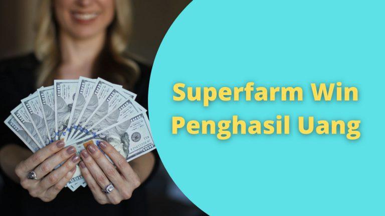 Aplikasi Superfarm Penghasil Uang Asli atau Penipuan ...