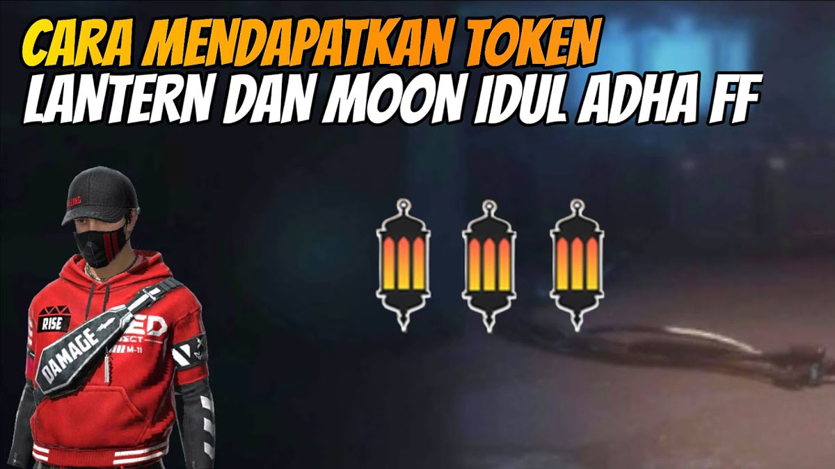 Cara Mendapatkan Token Lantern dan Moon Event Idul Adha FF 2021
